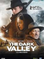 The Dark Valley (Réedition 2014)