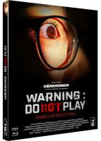 Warning : Do Not Play (Report au 08 Juillet 2020)